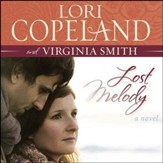 Lost Melody: A Novel Audiobook [Download]
