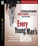 Every Young Man's Battle: Strategies for Victory in the Real World of Sexual Temptation - Unabridged Audiobook [Download]