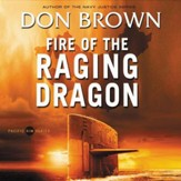 Fire of the Raging Dragon Audiobook [Download]