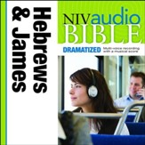 NIV Audio Bible, Dramatized: Hebrews and James - Special edition Audiobook [Download]