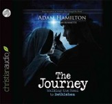 The Journey: Walking the Road to Bethlehem - Unabridged Audiobook [Download]