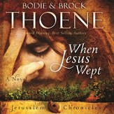 When Jesus Wept Audiobook [Download]