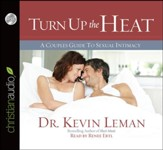 Turn Up the Heat: A Couples Guide to Sexual Intimacy - Unabridged Audiobook [Download]