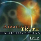 Absolute Truth in Relative Terms [Download]
