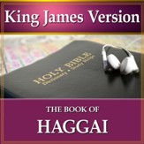 The Book of Haggai: King James Version Audio Bible [Download]