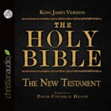 The Holy Bible in Audio - King James Version: The New Testament - Unabridged Audiobook [Download]