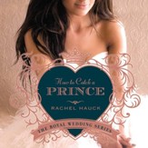 How to Catch a Prince - Unabridged Audiobook [Download]