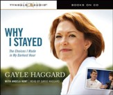 Why I Stayed: The Choices I Made in My Darkest Hour Audiobook [Download]