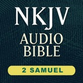 NKJV Audio Bible: 2 Samuel (Voice Only) [Download]