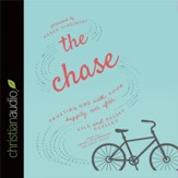 The Chase: Trusting God with Your Happily Ever After - Unabridged Audiobook [Download]