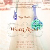Winter Brides: A Year of Weddings Novella Collection Audiobook [Download]
