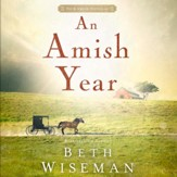 An Amish Year: Four Amish Novellas - Unabridged Audiobook [Download]
