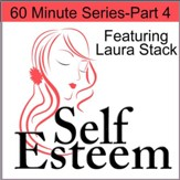 Self-Esteem in 60 Minutes Part 4: Finding Purpose and Meaning in Life [Download]