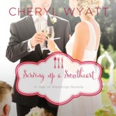 Serving Up a Sweetheart: A February Wedding Story Audiobook [Download]