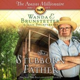The Stubborn Father - Unabridged edition Audiobook [Download]