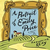 A Portrait of Emily Price Audiobook [Download]