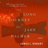 The Long Journey to Jake Palmer Audiobook [Download]