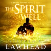 The Spirit Well - Unabridged edition Audiobook [Download]