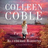 Twilight at Blueberry Barrens Audiobook [Download]