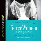 Fierce Women: The Power of a Soft Warrior - Unabridged edition Audiobook [Download]