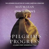 John Bunyan's The Pilgrim's Progress: A Classic Story Wonderfully Told - Unabridged edition Audiobook [Download]