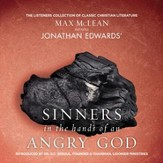 Jonathan Edwards' Sinners in the Hands of an Angry God: The Most Powerful Sermon Ever Preached on American Soil - Unabridged edition Audiobook [Download]