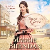 Trusting Grace: A Novel - Unabridged edition Audiobook [Download]