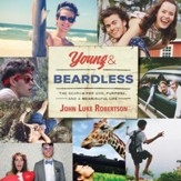 Young and Beardless: The Search for God, Purpose, and a Meaningful Life - Unabridged edition Audiobook [Download]