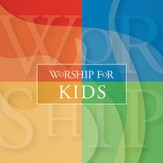 Worship For Kids [Music Download]
