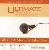 Was It A Morning Like This - Low key performance track w/o background vocals [Music Download]