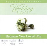 Because You Loved Me - Medium key performance track w/o background vocals [Music Download]