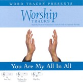 You Are My All In All - Low key performance track w/o background vocals [Music Download]
