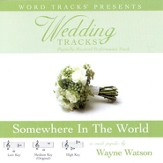 Somewhere In The World - Medium key performance track w/o background vocals [Music Download]