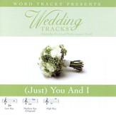 [Just] You And I - Medium key performance track w/o background vocals [Music Download]