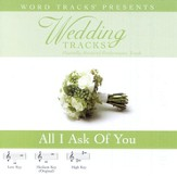 Wedding Tracks - All I Ask Of You [Performance Track] [Music Download]