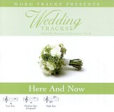 Wedding Tracks - Here And Now [Performance Track] [Music Download]