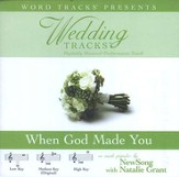 When God Made You - Low key performance track w/o background vocals [Music Download]