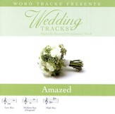 Wedding Tracks - Amazed [Performance Track] [Music Download]
