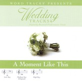 A Moment Like This - Low key performance track w/ background vocals [Music Download]