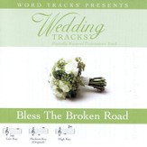 Bless The Broken Road - Medium key performance track w/o background vocals [Music Download]