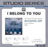 I Belong To You - Studio Series Performance Track [Music Download]