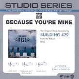 Because You're Mine - Studio Series Performance Track [Music Download]