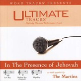 Ultimate Tracks - In The Presence Of Jehovah - as made popular by The Martins [Music Download]