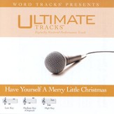 Have Yourself A Merry Little Christmas - High key performance track w/ background vocals [Music Download]