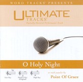Ultimate Tracks - O Holy Night! - as made popular by Point Of Grace [Performance Track] [Music Download]
