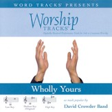 Wholly Yours - Low key performance track w/ background vocals [Music Download]