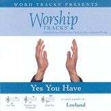 Yes, You Have - Low key performance track w/ background vocals [Music Download]