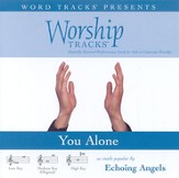 You Alone - Low key performance track w/ background vocals [Music Download]