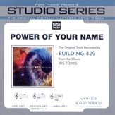Power Of Your Name [Studio Series Performance Track] [Music Download]