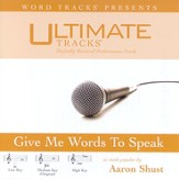 Give Me Words To Speak - Low Key Performance Track w/ Background Vocals [Music Download]